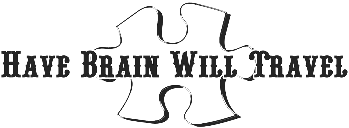 Have Brain - Will Travel